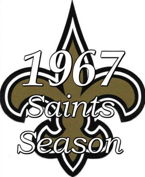 The 1967 New Orleans Saints NFL Season