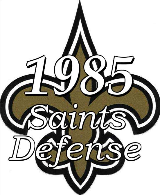1985 New Orleans Saints Defense