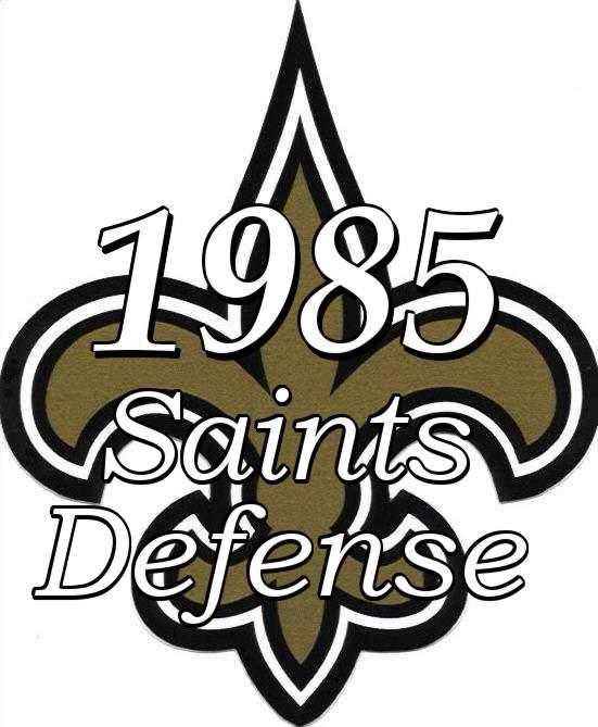 1985 New Orleans Saints Defense