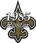 New Orleans Saints 1985 NFL Season Team Roster
