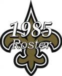 New Orleans Saints 1985 NFL Season Team Roster