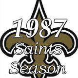 The 1987 New Orleans Saints Season