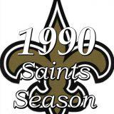 The 1990 New Orleans Saints Season