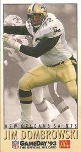 Jim Dombrowski, 1993 New Orleans Saints Offensive Tackle