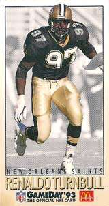 Renaldo Turnball, 1993 New Orleans Saints Linebacker