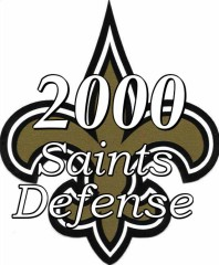 The 2000 New Orleans Saints Defense