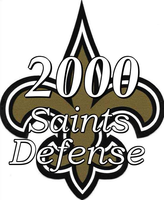 The 2000 New Orleans Saints Defense