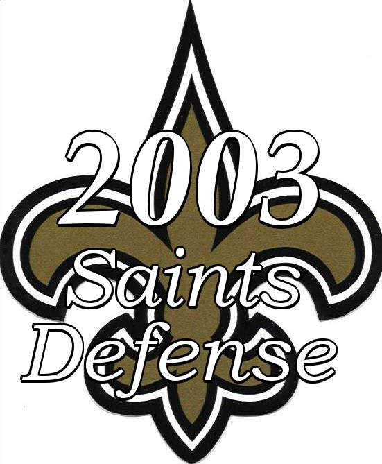 2003 New Orleans Saints Defense