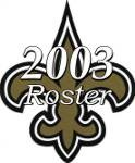 New Orleans Saints 2003 NFL Season Team Roster