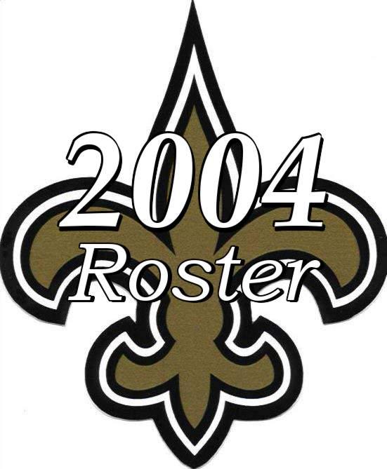 New Orleans Saints 2004 NFL Season Team Roster