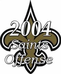 2004 New Orleans Saints Offense