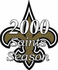 The New Orleans Saints 2000 Season