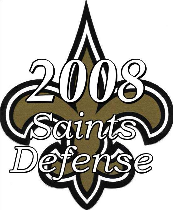 The 2008 New Orleans Saints Defense