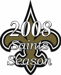 The 2008 New Orleans Saints Season