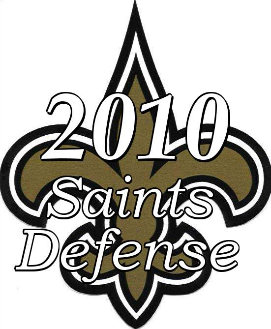 The 2010 New Orleans Saints Defense