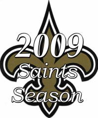 The Saints Are in the Super Bowl ! The 2009 New Orleans Saints Season
