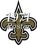 The 1971 New Orleans Saints Team Roster