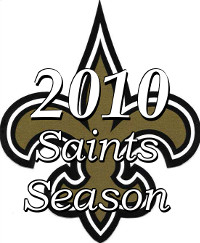The 2010 New Orleans Saints NFL Season