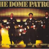 The Dome Patrol Poster