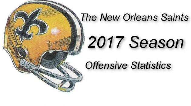 2017 New Orleans Saints Offensive Statistics