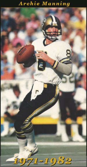 Archie Manning - New Orleans Saints 1971-1982