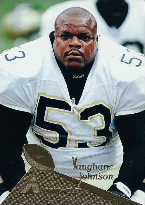 Vaughan Johnson New Orleans Saints Pinnacle Card 1994