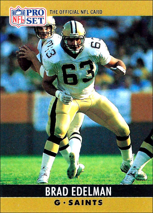 Brad Edelman 1990 New Orleans Saints Pro Set Card
