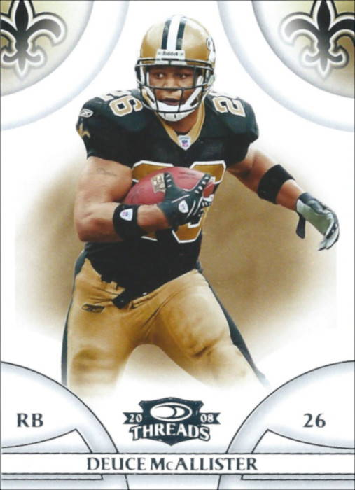 Deuce Mcallister New Orleans Saints 2008 Donruss Threads Card