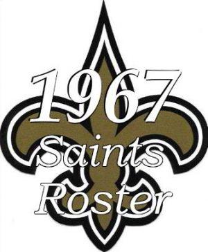 1967 New Orleans Saints NFL Season Roster