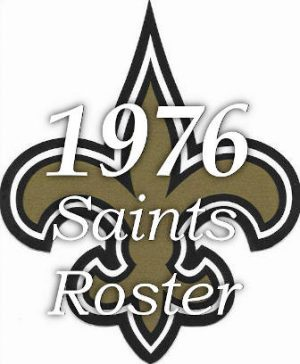 1976-new-orleans-saints-nfl-season-team-roster
