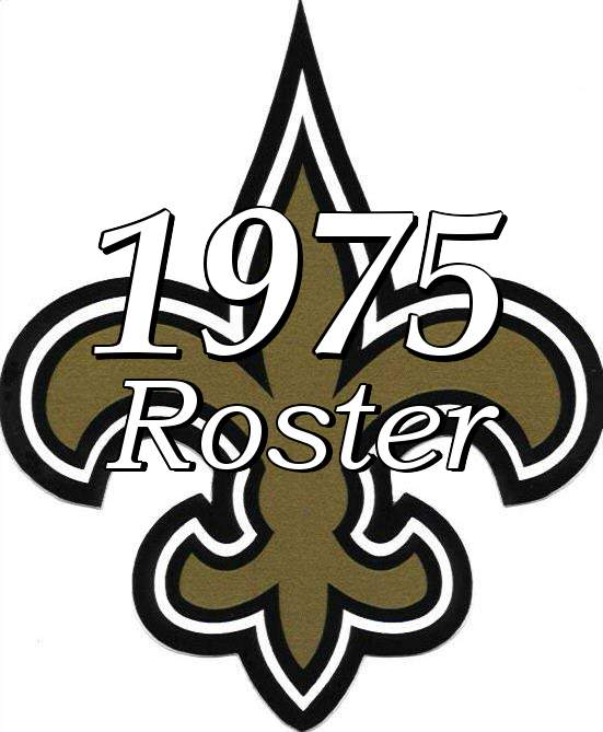 New Orleans Saints 1975 NFL Season Team Roster