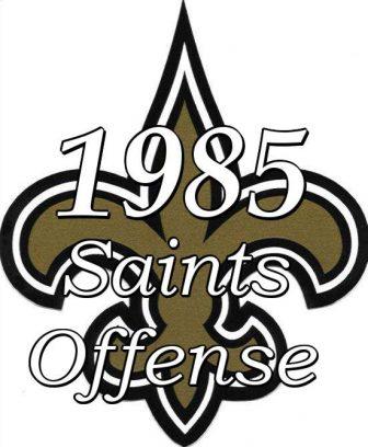1985 New Orleans Saints Offense