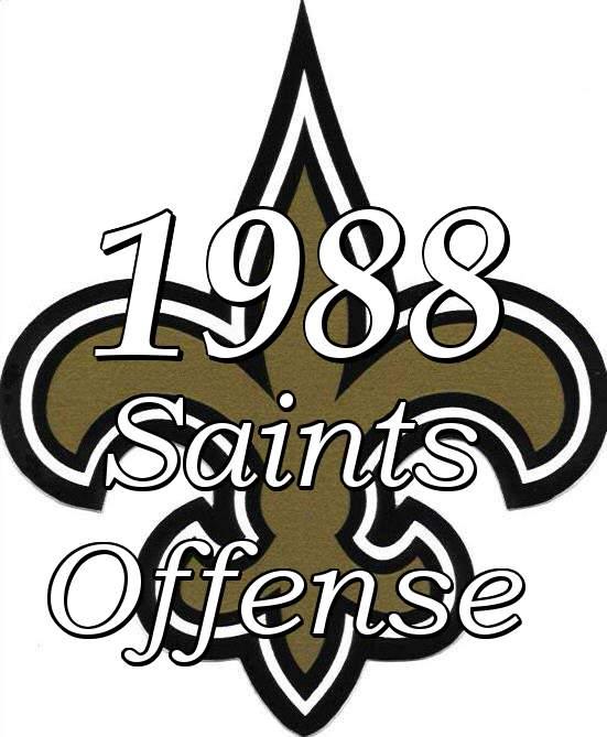1988 New Orleans Saints Offense