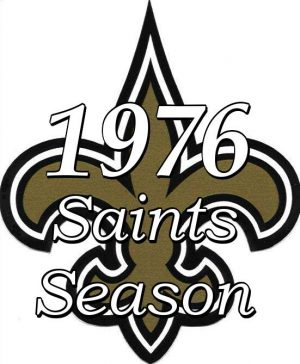 The 1976 New Orleans Saints NFL Season