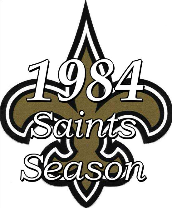 New Orleans Saints 1984 NFL Season