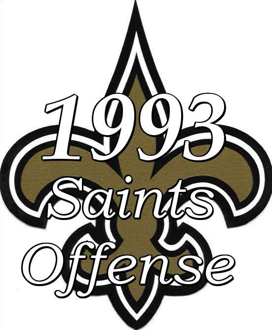 1993 New Orleans Saints Offense