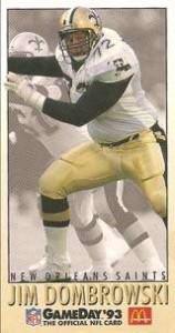 Jim Dombrowski, 1993 New Orleans Saints Offensive Tackle