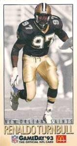 Renaldo Turnball, 1993 New Orleans Saints Linebacker