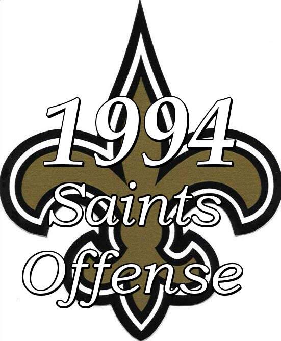 1994 New Orleans Saints Offense