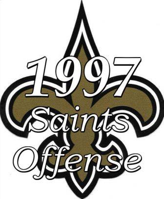1997 New Orleans Saints Offense