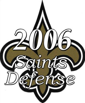 2006 New Orleans Saints Defense