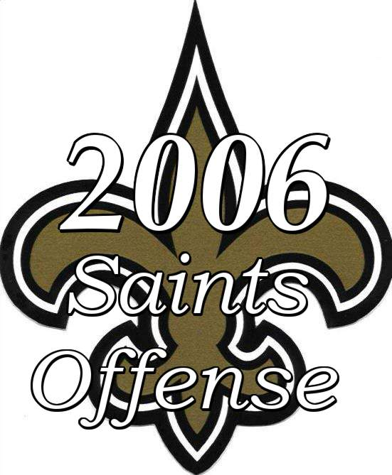 2006 New Orleans Saints Offense