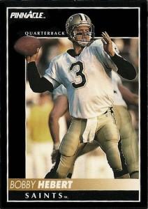 Bobby Hebert 1992 Pinnacle Card