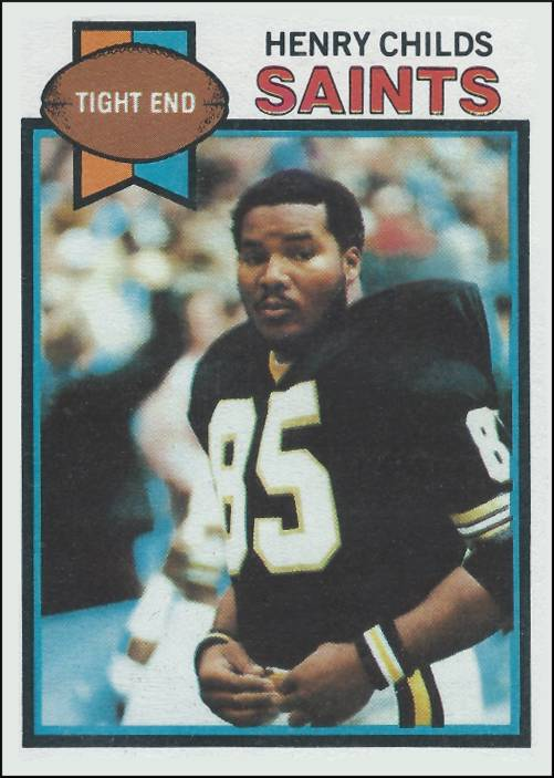 Henry Childs 1979 New Orleans Saints Topps Card