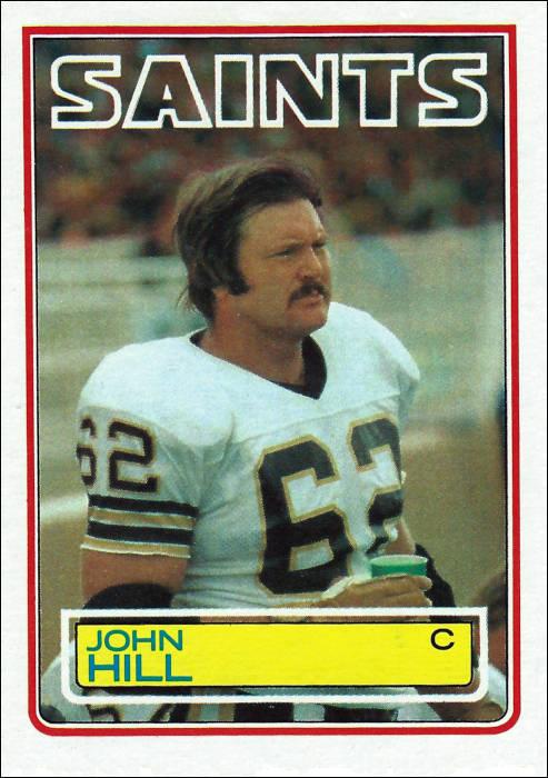 John Hill 1983 New Orleans Saints Topps Card