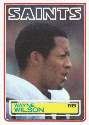 Wayne Wilson 1983 New Orleans Saints Topps Football Card