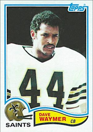 Dave Waymer 1982 New Orleans Saints Topps Football Card