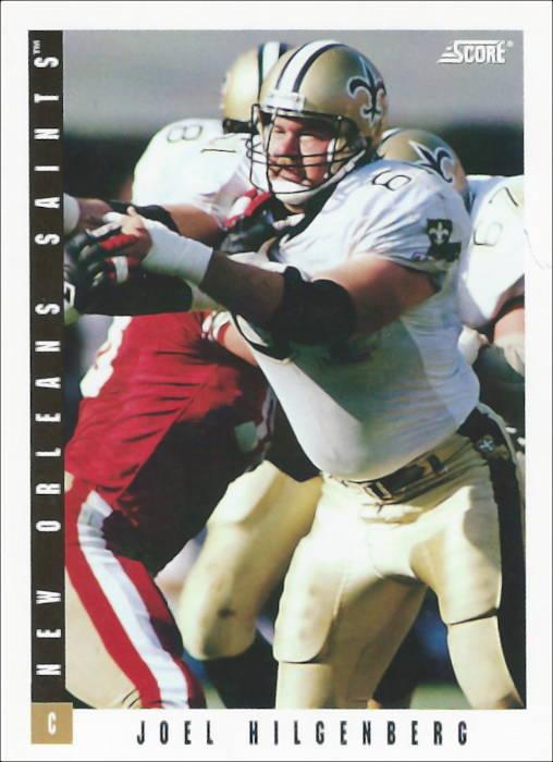 Joel Hilgenberg 1993 New Orleans Saints Score Football Card