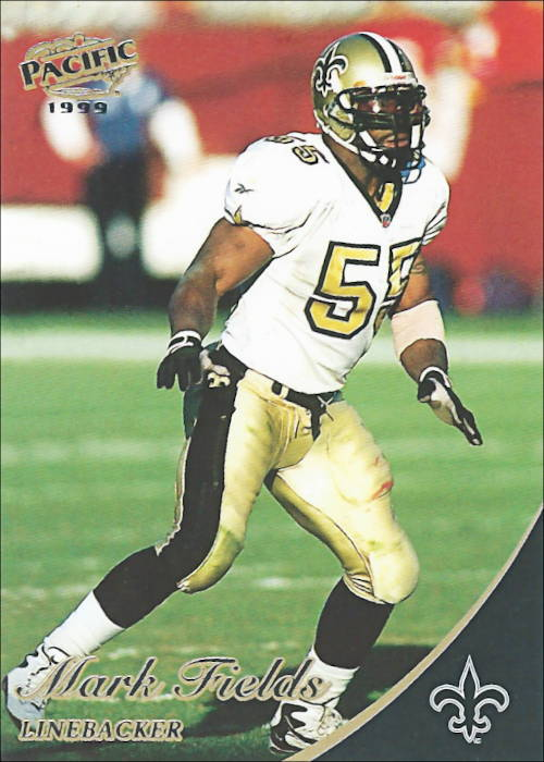Mark Fields 1999 New Orleans Saints Pacific Football Card