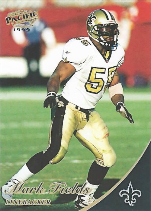 Mark Fields 1999 New Orleans Saints Pacific Football Card